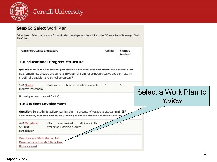 Select a Work Plan to review 34 Impact: 2 of 7