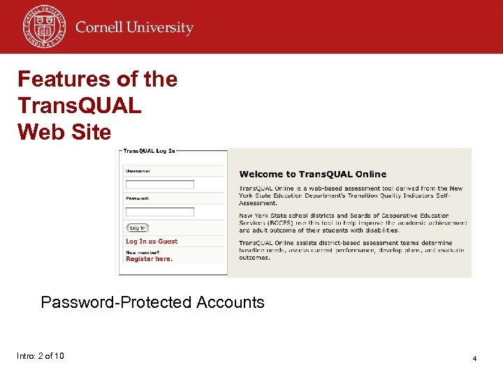 Features of the Trans. QUAL Web Site Password-Protected Accounts Intro: 2 of 10 4