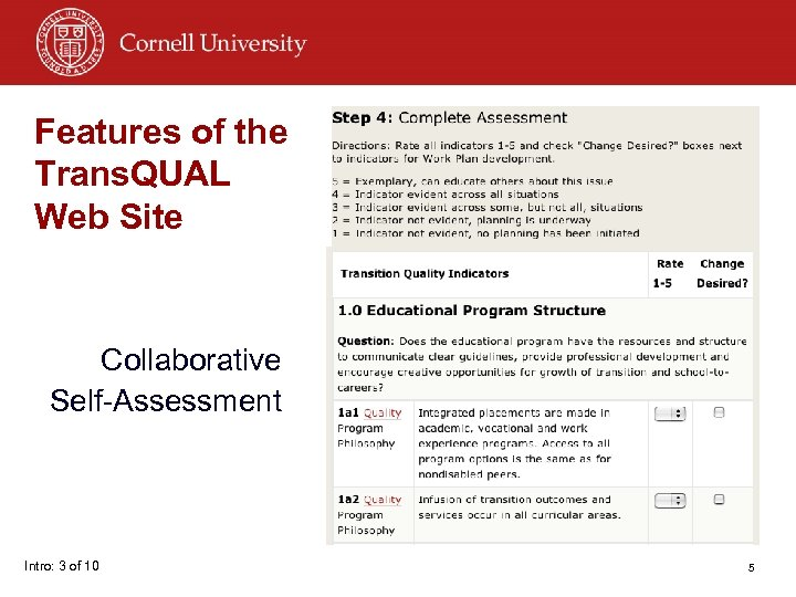 Features of the Trans. QUAL Web Site Collaborative Self-Assessment Intro: 3 of 10 5