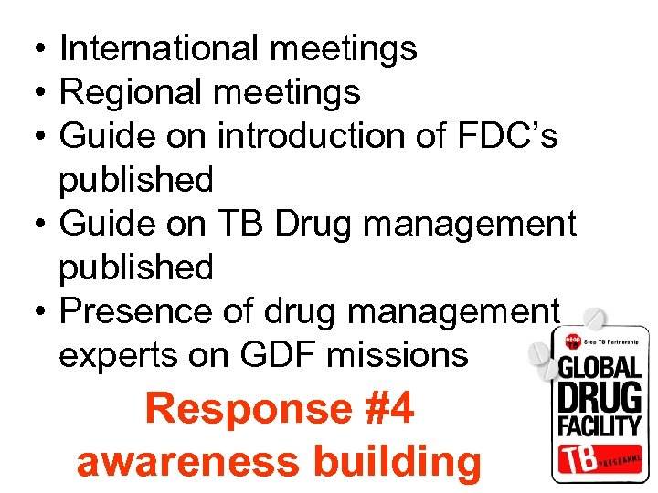 • International meetings • Regional meetings • Guide on introduction of FDC's published