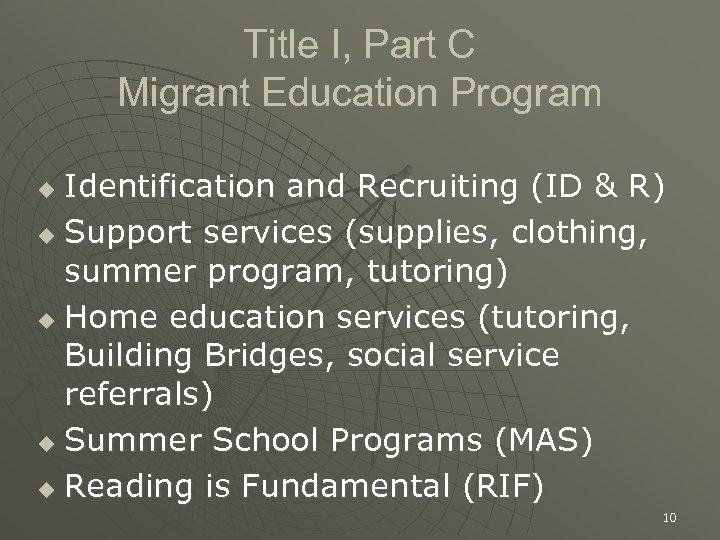 Title I, Part C Migrant Education Program Identification and Recruiting (ID & R) u