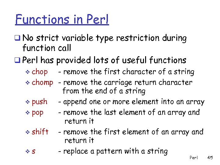 Functions in Perl q No strict variable type restriction during function call q Perl
