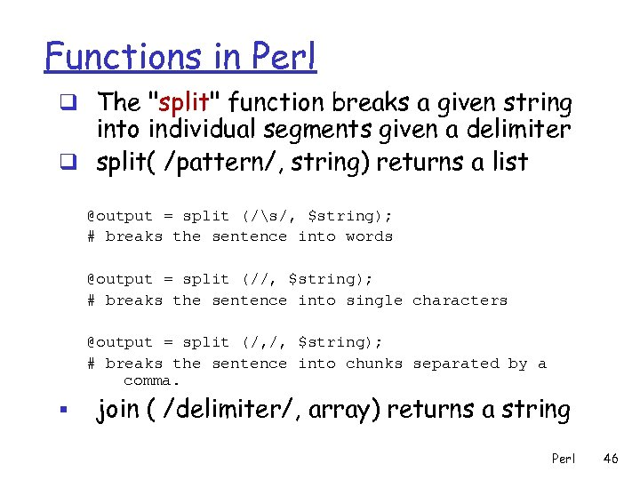 Functions in Perl q The