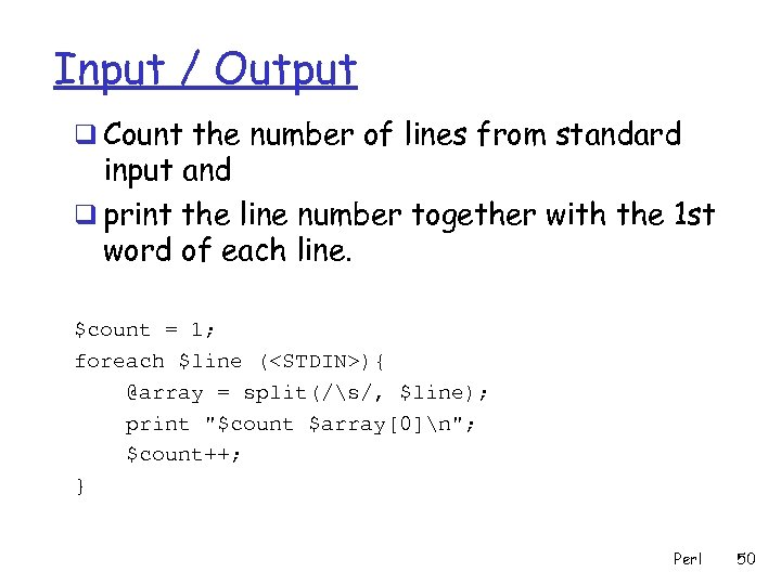 Input / Output q Count the number of lines from standard input and q