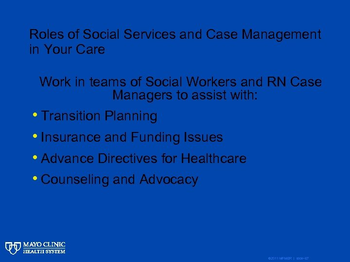Roles of Social Services and Case Management in Your Care Work in teams of