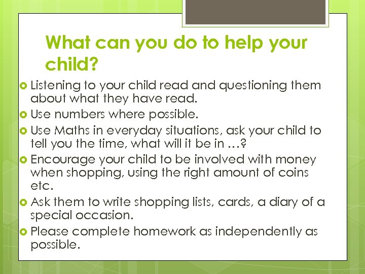 What can you do to help your child? Listening to your child read and