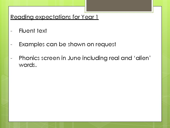 Reading expectations for Year 1 - Fluent text - Examples can be shown on