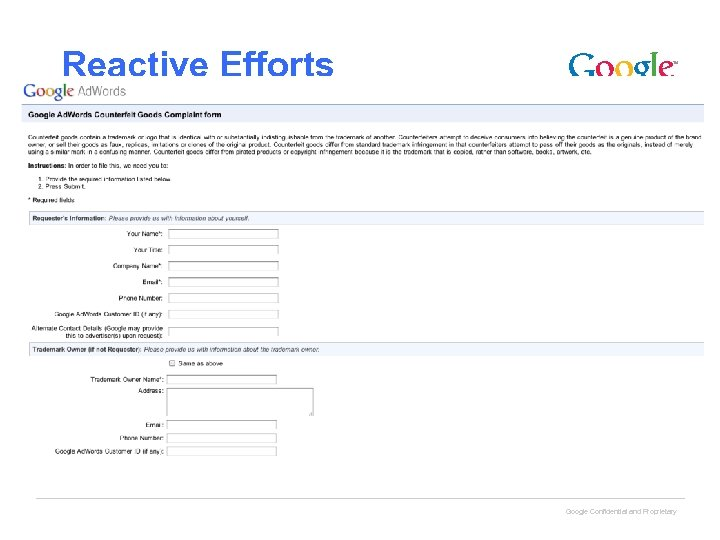 Reactive Efforts Google Confidential and Proprietary