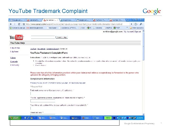 You. Tube Trademark Complaint Google Confidential and Proprietary *