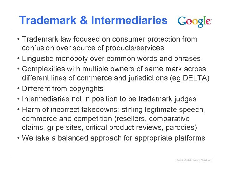 Trademark & Intermediaries • Trademark law focused on consumer protection from confusion over source