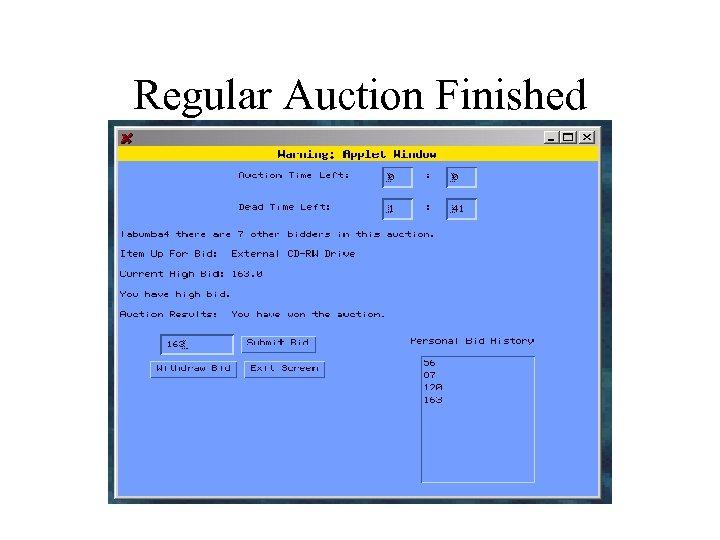 Regular Auction Finished