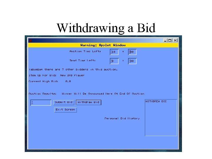 Withdrawing a Bid