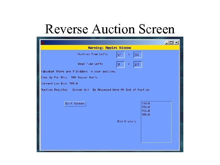 Reverse Auction Screen