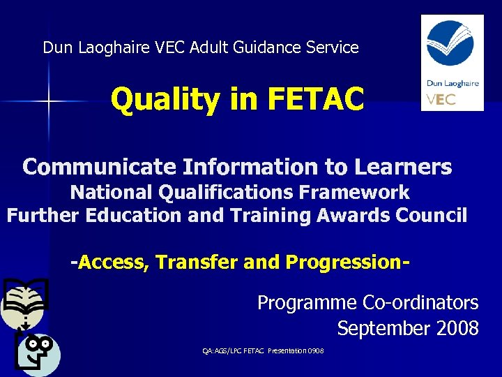 Dun Laoghaire VEC Adult Guidance Service Quality in FETAC Communicate Information to Learners National