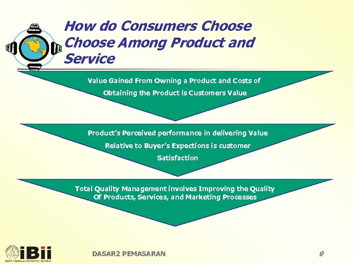 How do Consumers Choose Among Product and Service Value Gained From Owning a Product