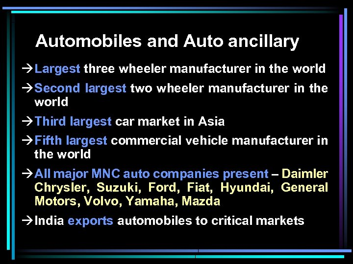 Automobiles and Auto ancillary à Largest three wheeler manufacturer in the world à Second