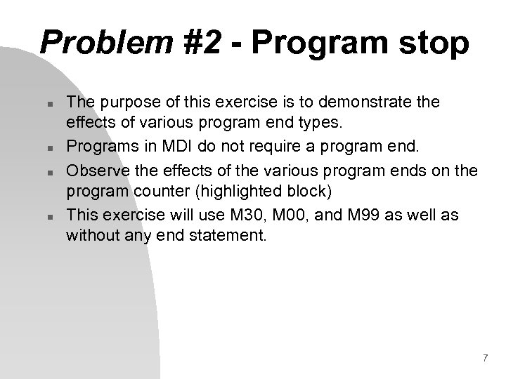 Problem #2 - Program stop n n The purpose of this exercise is to