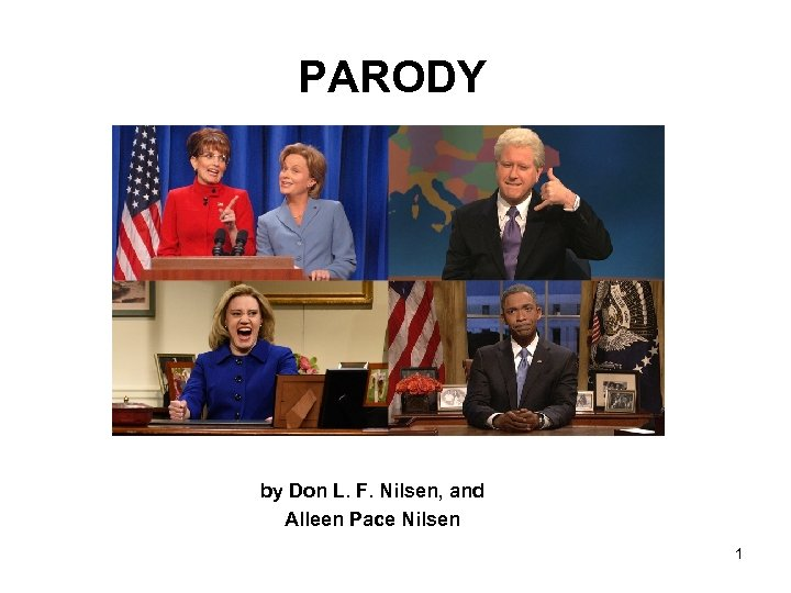 PARODY by Don L. F. Nilsen, and Alleen Pace Nilsen 1