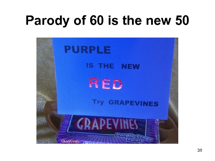 Parody of 60 is the new 50 36