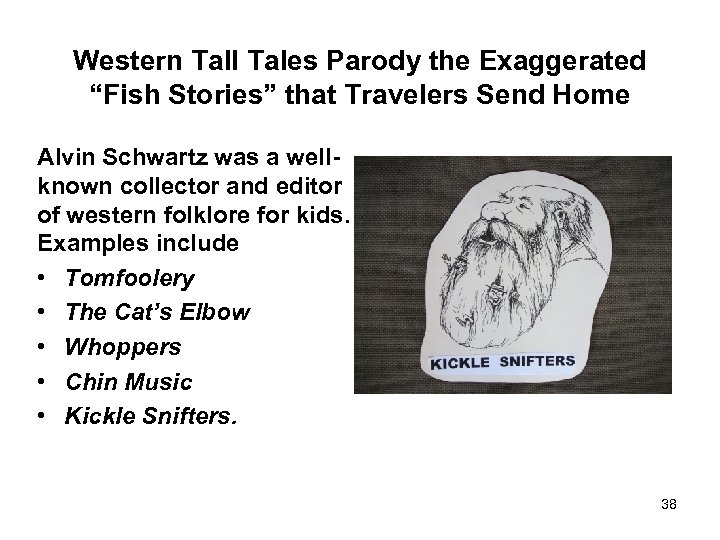 """Western Tall Tales Parody the Exaggerated """"Fish Stories"""" that Travelers Send Home Alvin Schwartz"""
