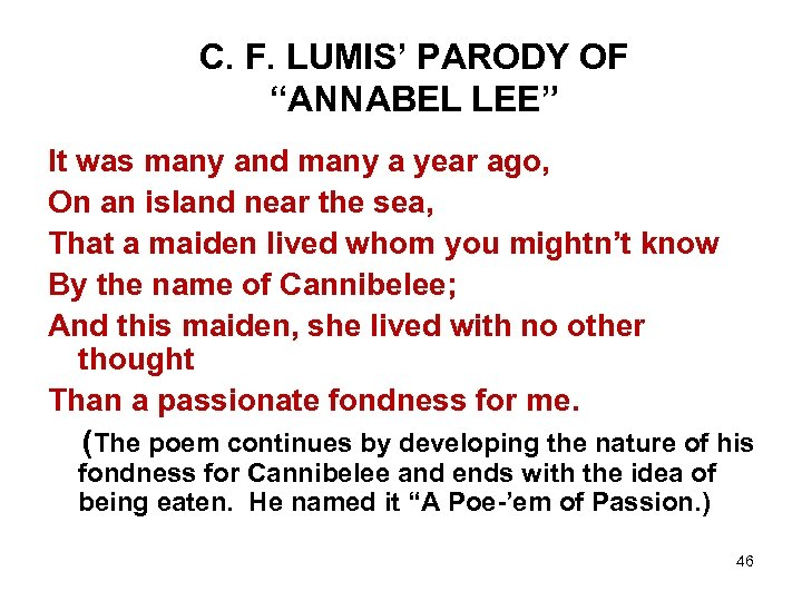 """C. F. LUMIS' PARODY OF """"ANNABEL LEE"""" It was many and many a year"""