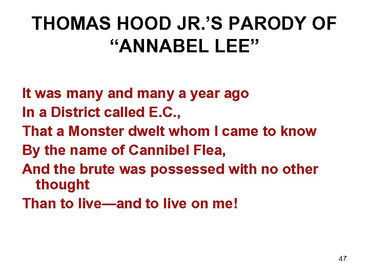 """THOMAS HOOD JR. 'S PARODY OF """"ANNABEL LEE"""" It was many and many a"""