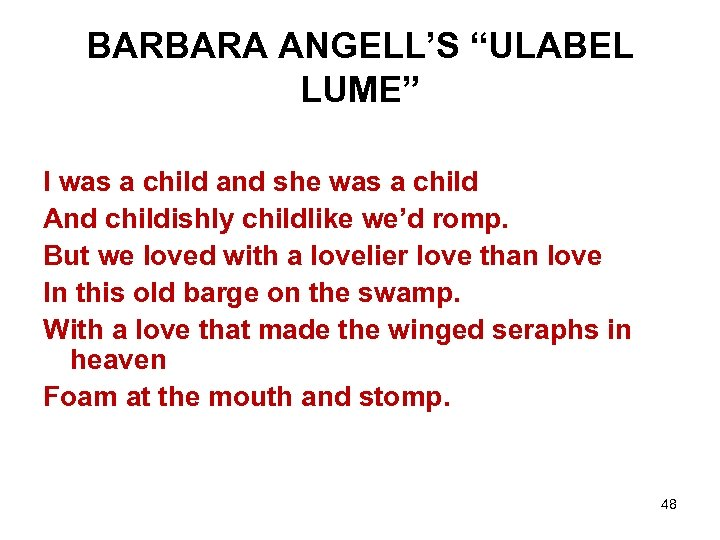 """BARBARA ANGELL'S """"ULABEL LUME"""" I was a child and she was a child And"""