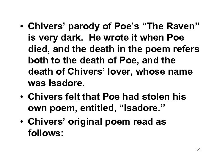 """• Chivers' parody of Poe's """"The Raven"""" is very dark. He wrote it"""