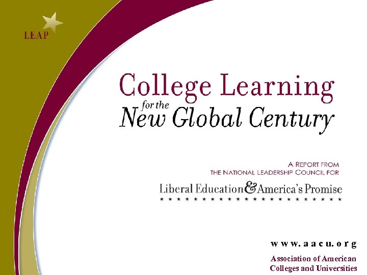 w w w. a a c u. o r g Association of American Colleges