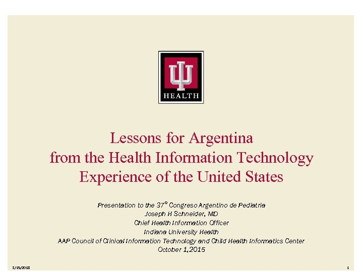 Lessons for Argentina from the Health Information Technology Experience of the United States Presentation