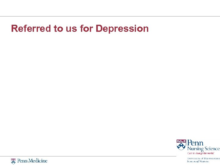 Referred to us for Depression