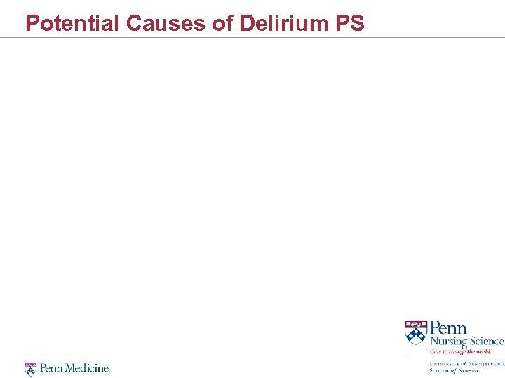 Potential Causes of Delirium PS