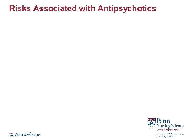 Risks Associated with Antipsychotics