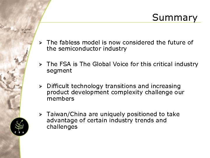 Summary Ø The fabless model is now considered the future of the semiconductor industry