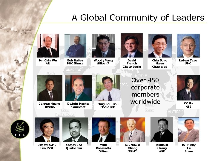 A Global Community of Leaders Dr. Chin Wu ALi Jensen Huang NVidia Jimmy S.