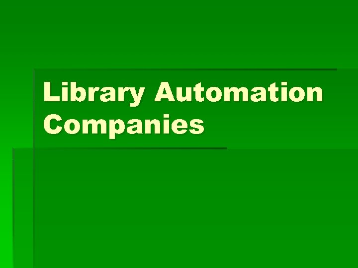 Library Automation Companies