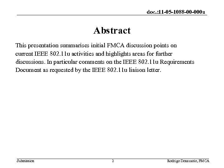 doc. : 11 -05 -1088 -00 -000 u Abstract This presentation summarises initial FMCA
