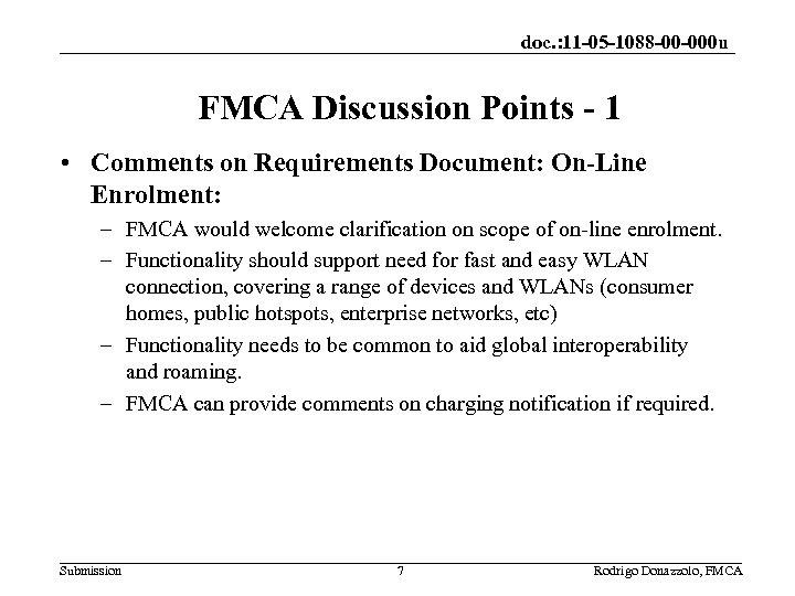 doc. : 11 -05 -1088 -00 -000 u FMCA Discussion Points - 1 •