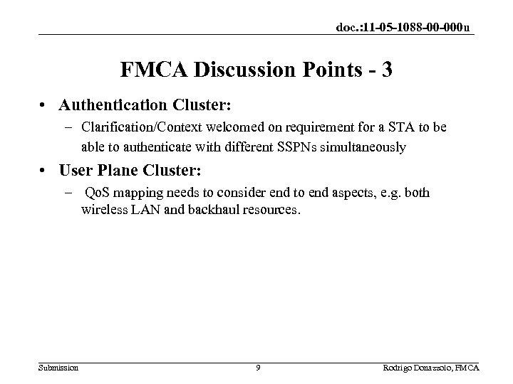 doc. : 11 -05 -1088 -00 -000 u FMCA Discussion Points - 3 •