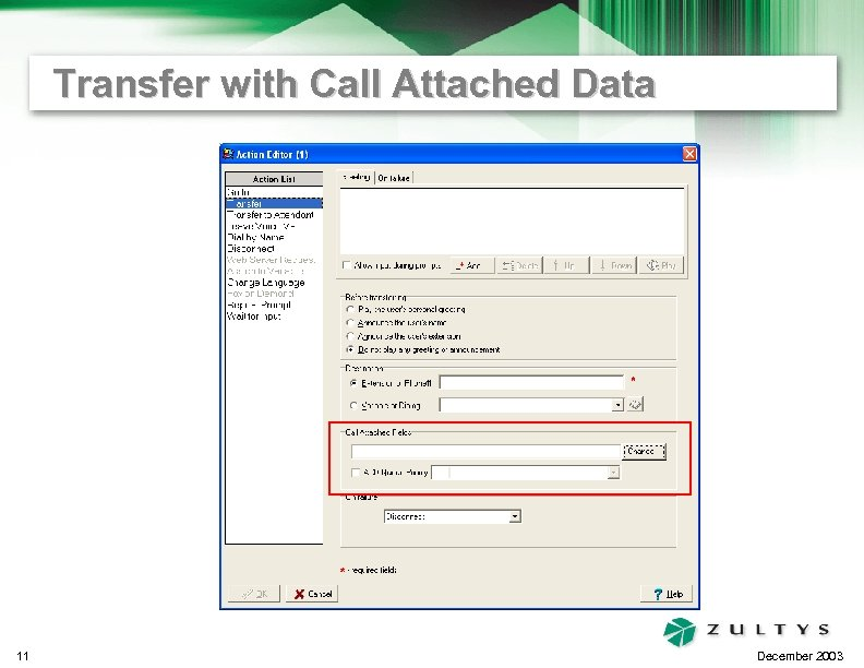 Transfer with Call Attached Data 11 December 2003