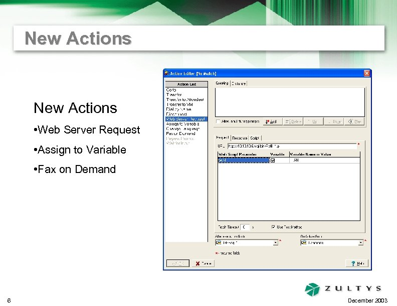 New Actions • Web Server Request • Assign to Variable • Fax on Demand