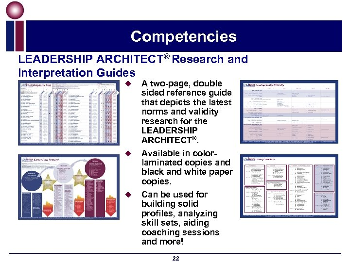 Competencies LEADERSHIP ARCHITECT® Research and Interpretation Guides u u u A two-page, double sided