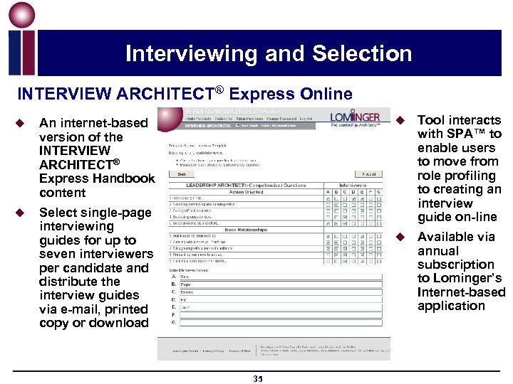 Interviewing and Selection INTERVIEW ARCHITECT® Express Online u u u Select single-page interviewing guides
