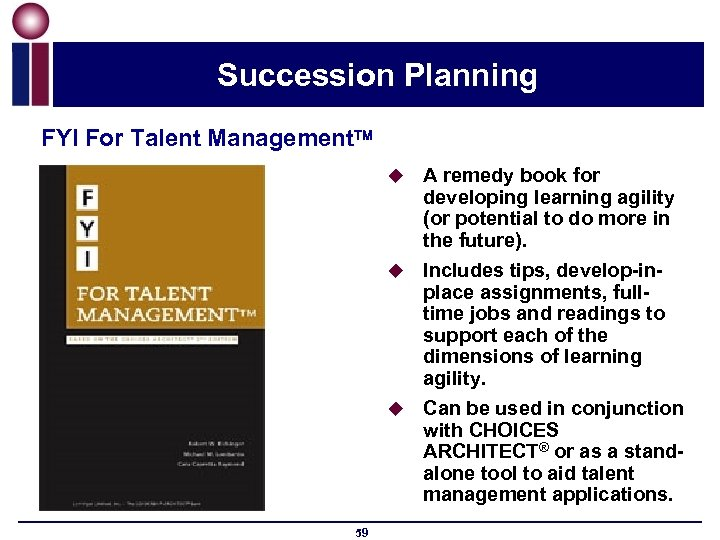 Succession Planning FYI For Talent Management A remedy book for developing learning agility (or