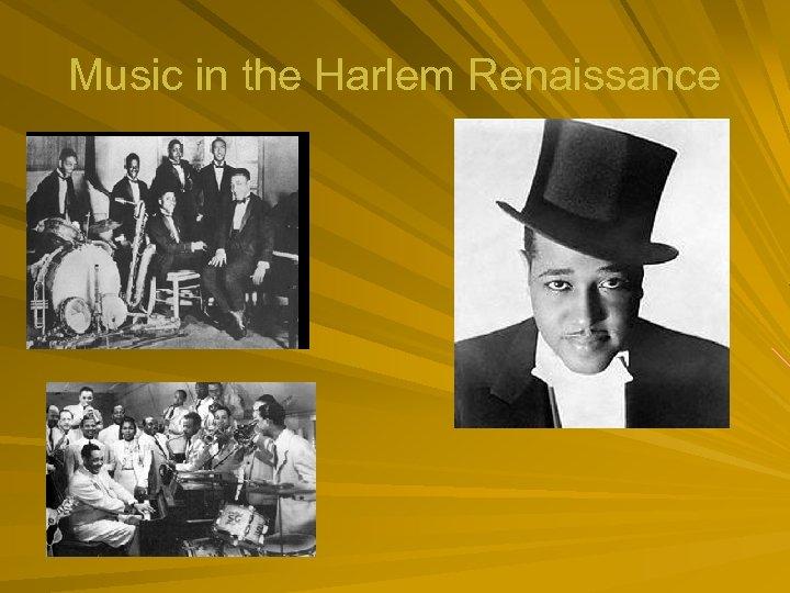 Music in the Harlem Renaissance