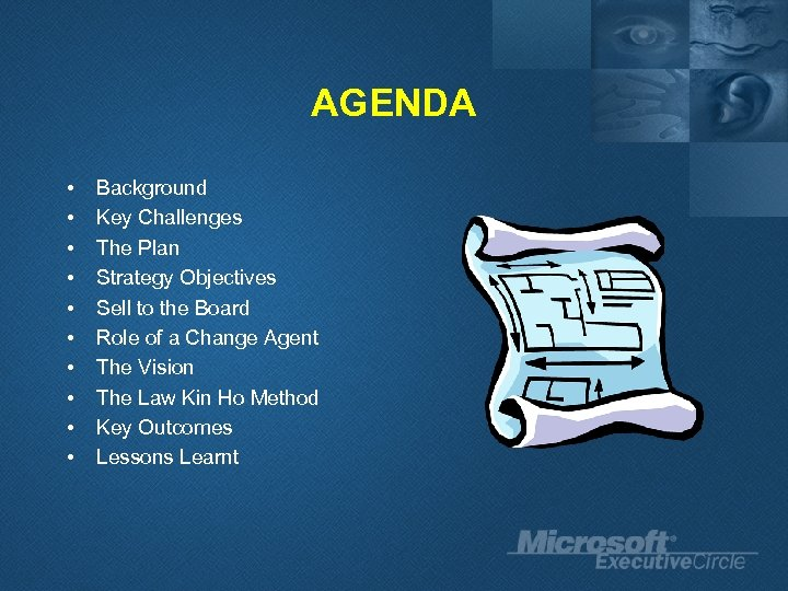 AGENDA • • • Background Key Challenges The Plan Strategy Objectives Sell to the