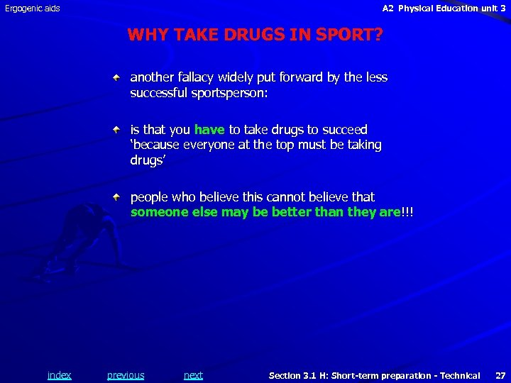 Ergogenic aids A 2 Physical Education unit 3 WHY TAKE DRUGS IN SPORT? another