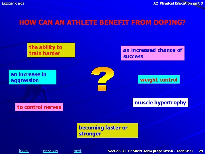 Ergogenic aids A 2 Physical Education unit 3 HOW CAN AN ATHLETE BENEFIT FROM