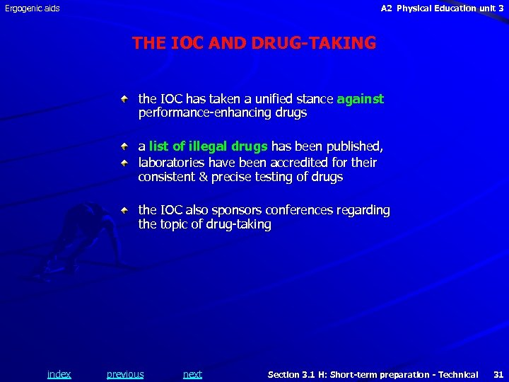 Ergogenic aids A 2 Physical Education unit 3 THE IOC AND DRUG-TAKING the IOC