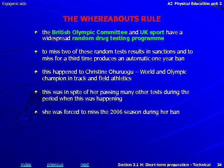 Ergogenic aids A 2 Physical Education unit 3 THE WHEREABOUTS RULE the British Olympic